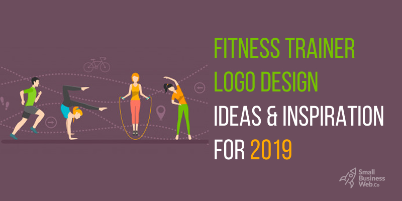 Fitness Trainer Logo Design Ideas & Inspirations for 2019