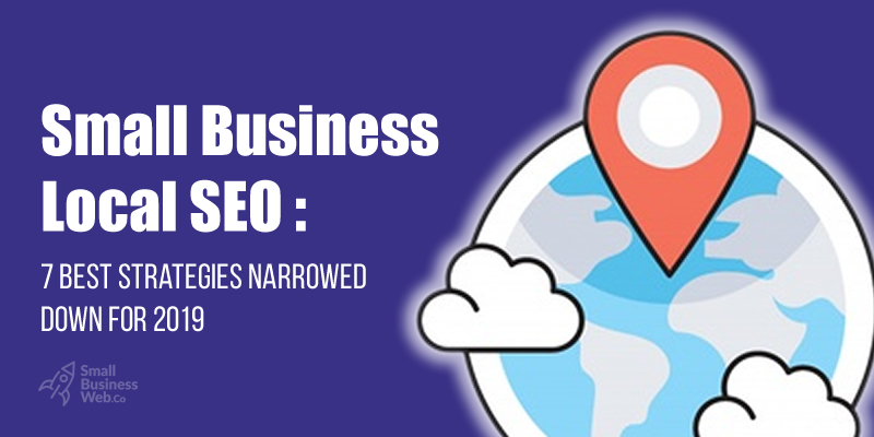 Local SEO Tips and Strategies for Small Business