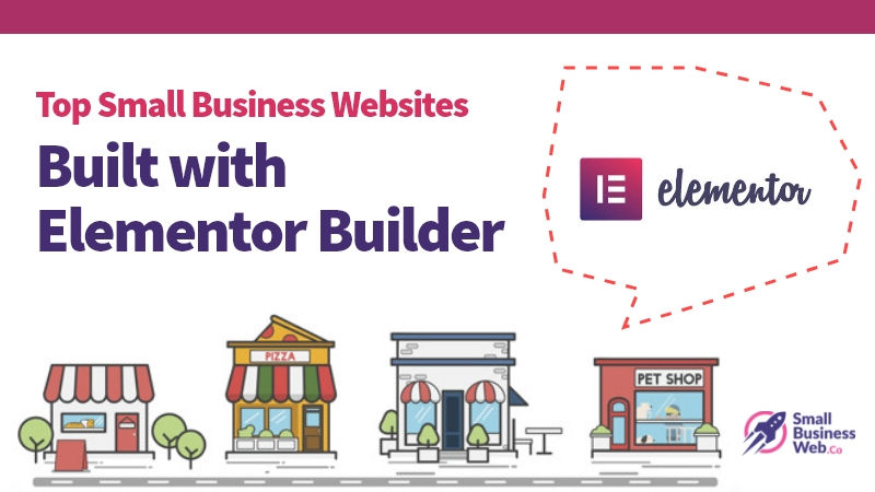 Top Small Business Websites Built with Elementor Builder