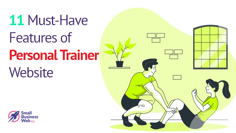 11 Must-Have Features of Personal Trainer Website