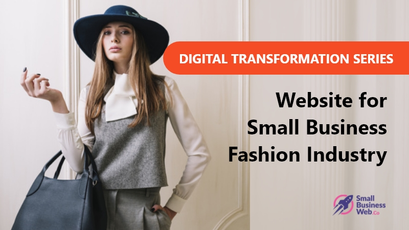 Digital Transformation For Small Fashion Industries