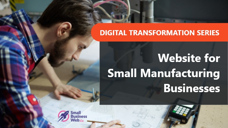 Digital Transformation For Small Manufacturing Businesses